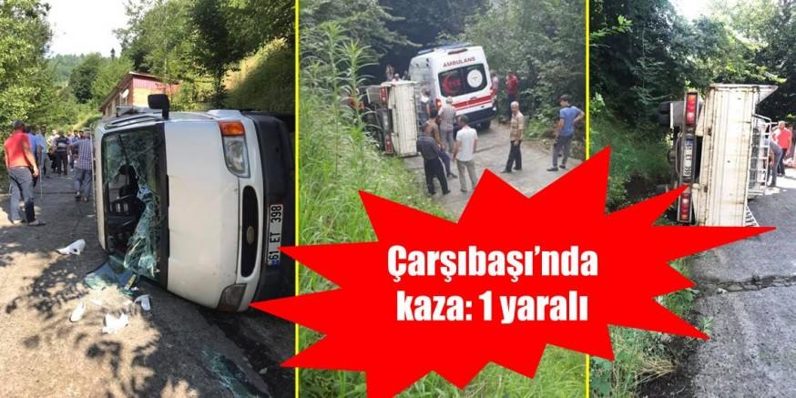 Çarşıbaşı'nda Kaza: 1 Yaralı