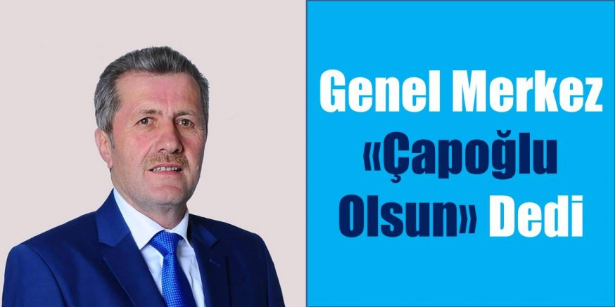 Of AK Parti İçin Çapoğlu Açıklandı
