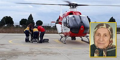 AMBULANS HELİKOPTER KEZİBAN NİNE İÇİN HAVALANDI