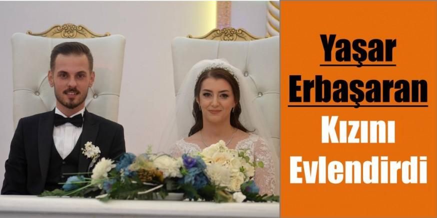 Yaşar Erbaşaran Kızını Evlendirdi